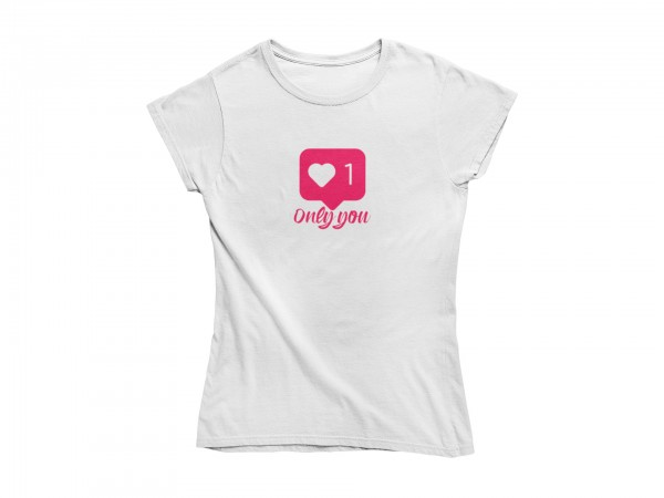 Damen T Shirt -Only you middle