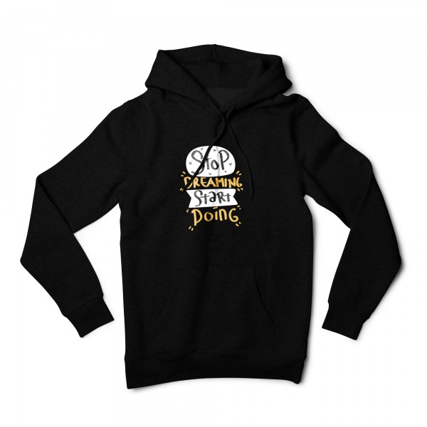 Herren Hoodie -Stop dreaming start doing