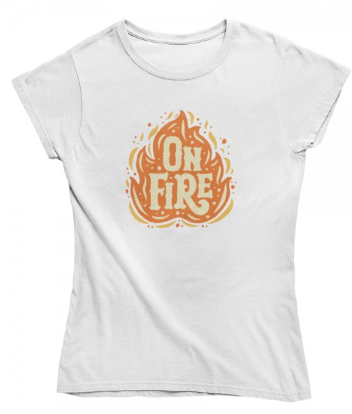 "Damen T Shirt ""On fire"""