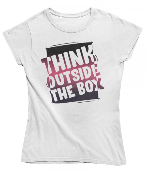 "Damen T Shirt ""Think outside the box"""