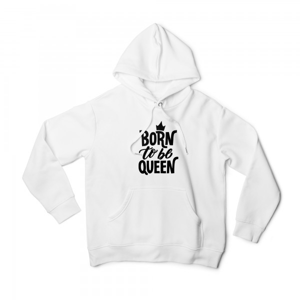 Damen Hoodie -Born to be queen