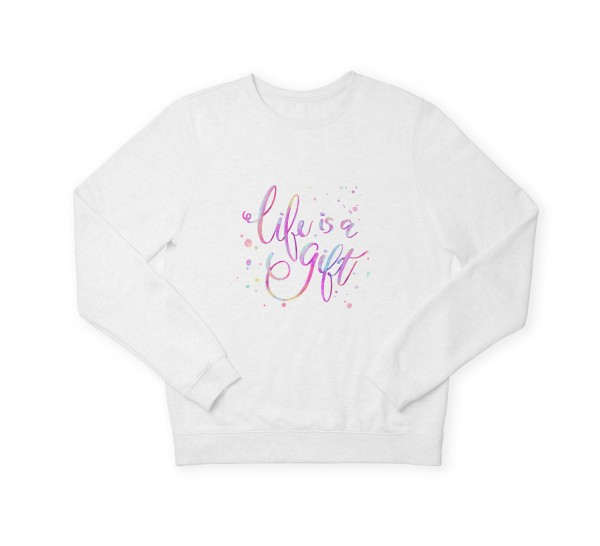 "Damen Sweatshirt ""Life is a gift"""